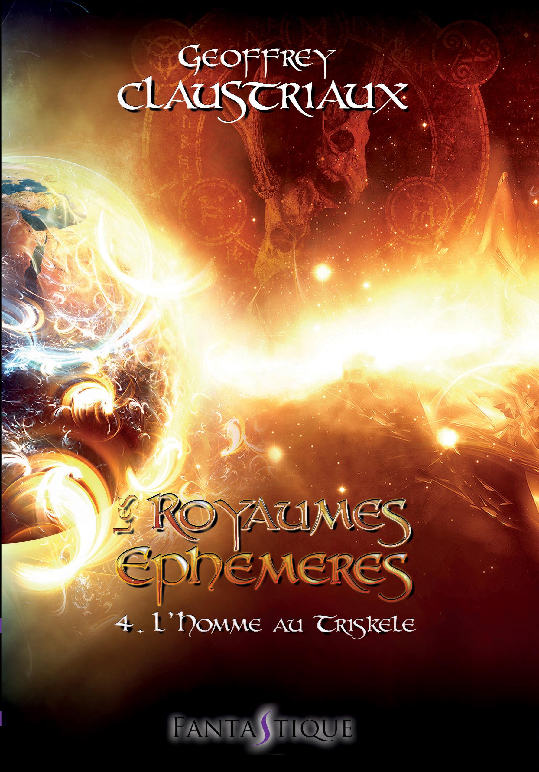 Les Royaumes Ephémères T4 L'homme au triskele