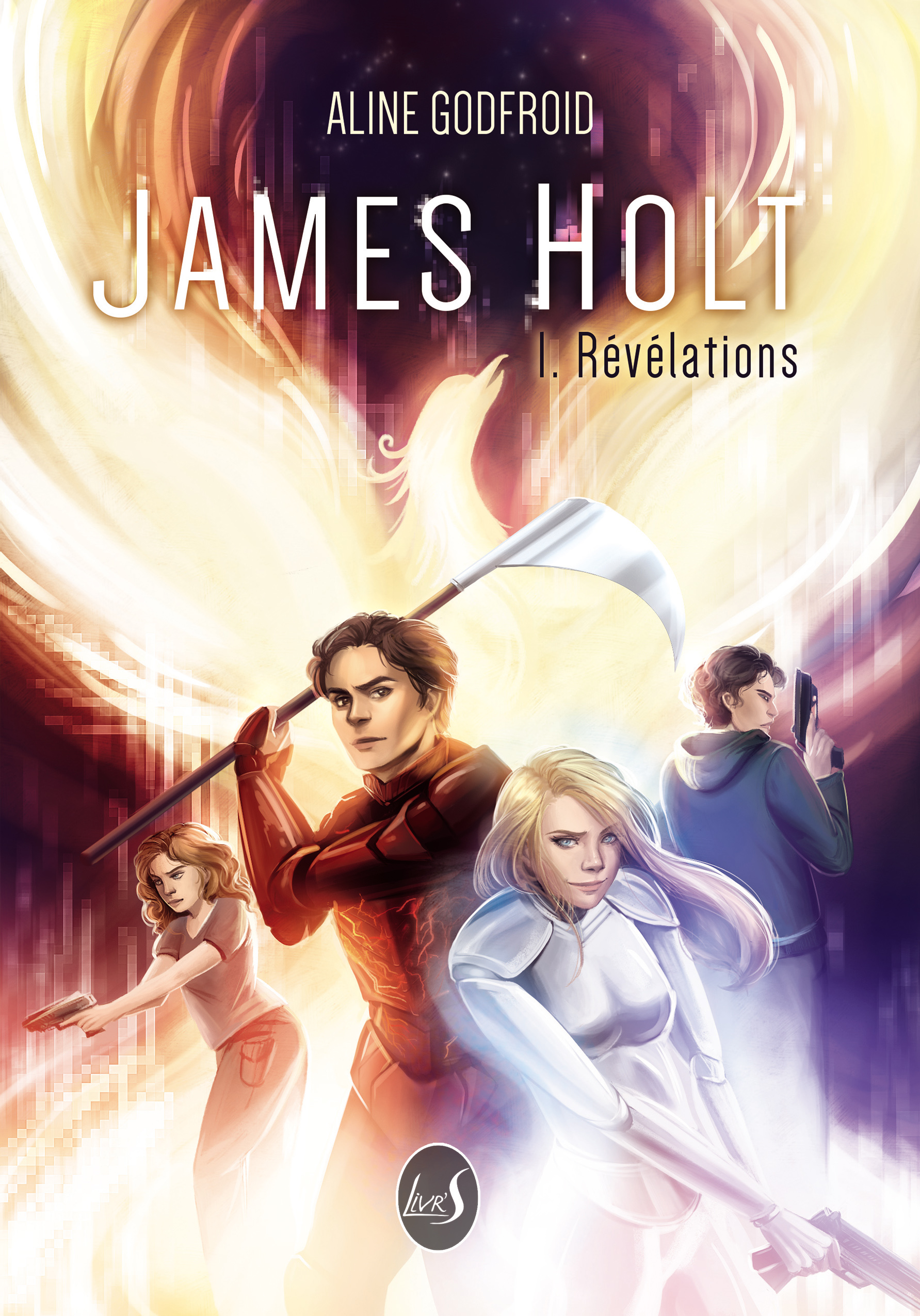 James Holt Tome 1 Révélations